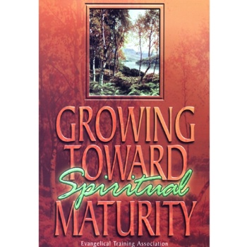 Growing Towards Spiritual Maturity